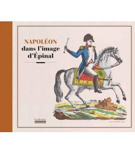 Livre Napoléon dans les Images d'Epinal
