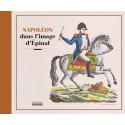 Napoléon dans l'Image d'Epinal
