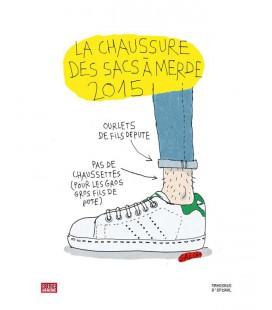 """Affiche """"La chaussure des sacs à merde 2015"""""""