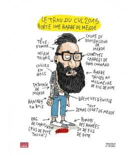 """Affiche """"Le Trou du cul 2015 porte une barbe de merde"""""""