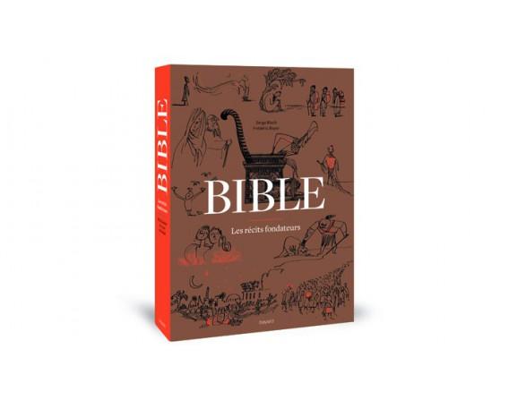 La Bible les récits fondateurs