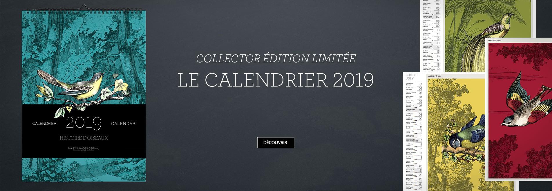 Le calendrier 2019 collector édition limitée