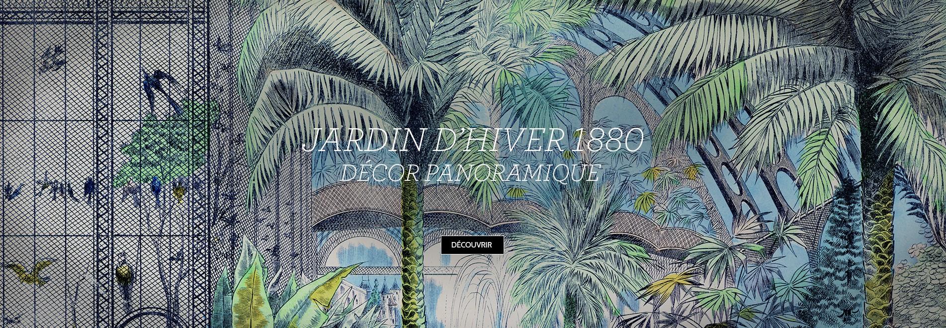 JARDIN D'HIVER 1880 – DECOR PANORAMIQUE